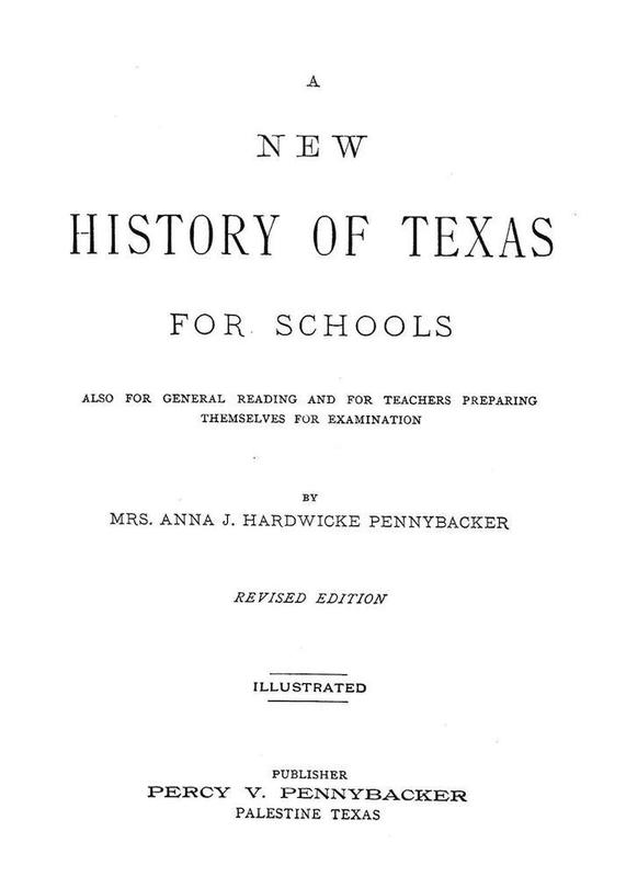 A New History of Texas for Schools